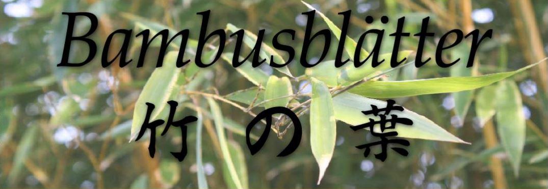 Bambusblätter Frühjahr 2016