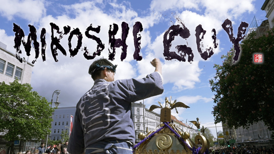 MIKOSHI GUY 祭の男 – Film über Festivals in Japan
